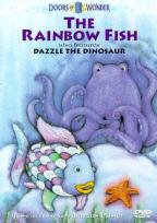 Doors Of Wonder - The Rainbow Fish/Dazzle The Dinosaur