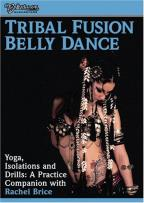 Rachel Brice - Yoga Isolations & Drills for Bellydance