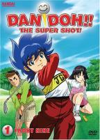 Dan Doh!! The Super Shot! - Vol. 1
