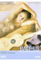 Balthus - Through the Looking Glass: Three Balthusian Lessons/ Time at the Grand Chalet