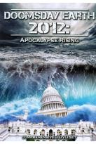 Doomsday Earth 2012: Apocalypse