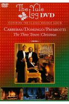 Carreras/Domingo/Pavaroti: The Three Tenors Christmas - The Yule Log Edition