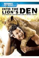 Into The Lion's Den/Living with Tigers