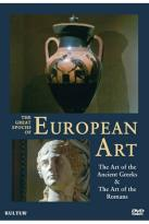 Great Epochs of European Art: The Art of the Ancient Greeks/The Art of the Romans