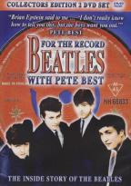 Beatles: For the Record with Pete Best