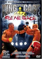 King Of The Cage:Renegade