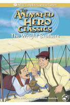 Animated Hero Classics- The Wright Brothers