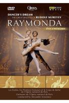 Dancer's Dream - The Great Ballets of Rudolf Nureyev: Raymonda