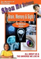 Show Me Science: Brain, Memory & Sight