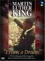 "Martin Luther King, Jr. - ""I Have a Dream"""
