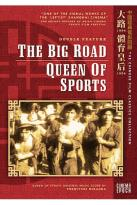 Big Road/Queen of Sports