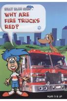 Billy Blue Hair: Why Are Fire Trucks Red?