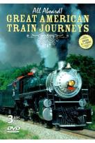 All Aboard!: Great American Train Journeys