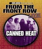 Canned Heat - From The Front Row...Live!