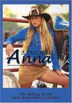 Date With Anna - The Making Of The Anna Kournikova Calendar
