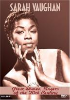 Great Women Singers of the 20th Century - Sarah Vaughan