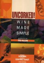 Uncorked:Wine Made Simple Disc 2