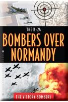 B24 - Target Normandy: The Victory Bombers