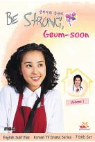 Be Strong, Geum - soon Vol.1