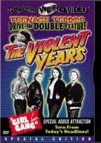 Violent Years/Girl Gang