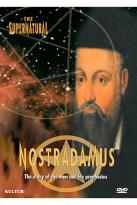 Supernatural in History and Legend: Nostradamus
