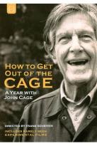 How to Get Out of the Cage: A Year With John Cage & Experimental Films