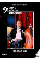 Erling Blondal Bengtsson - The Cello and I