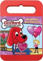 Clifford - Big Red Valentine/ King Clifford