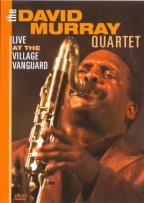 David Murray Quartet: Live at the Village Vanguard