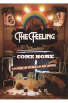 Feeling: Come Home - Live from the French Alps and London