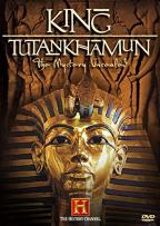 King Tutankhamun - The Mystery Unsealed