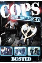 COPS - Too Hot for TV!: Busted