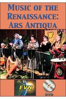 Music of the Renaissance: Ars Antiqua
