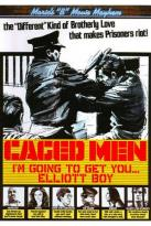 "Maria's ""B"" Movie Mayhem: Caged Men - I'm Going to Get You... Elliot Boy"