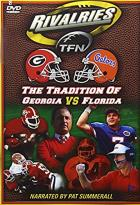 TFN Rivalries: Florida Vs. Georgia