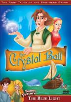 Fairy Tales of the Brothers Grimm - The Crystal Ball/The Blue Light