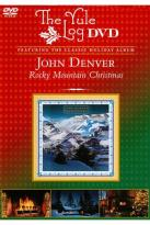 John Denver: Rocky Mountain Christmas - The Yule Log Edition