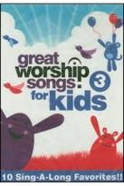 Great Worship Songs for Kids, Vol. 3