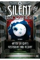 Silent Discoveries: Yesterday and Today/After Six Days