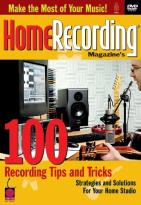 100 Tips & Tricks for Home Recording