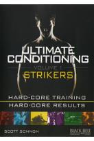Ultimate Conditioning, Vol. 1: Strikers