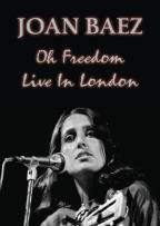 Joan Baez: Oh, Freedom - Live in London