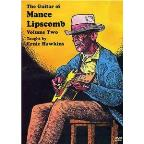 Ernie Hawkins - Guitar of Mance Lipscomb Vol. 2