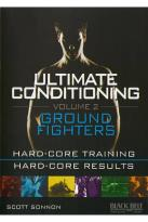 Ultimate Conditioning, Vol. 2: Ground Fighters