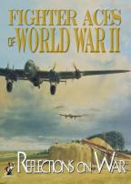 Fighter Aces of World War II: Reflections of War