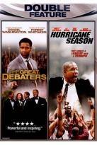 Great Debaters/Hurricane Season