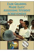 Fair Grading Made Easy: Assessing Student Achievem