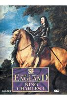 Great Kings of England: King Charles I