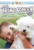Home School: Children and Dogs, Vol. 2