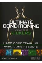 Ultimate Conditioning, Vol. 3: Kickers